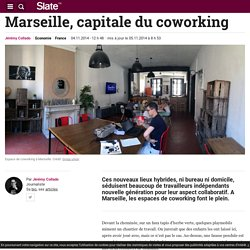 Marseille, capitale du coworking