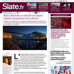 Bilan: Marseille a-t-elle été une bonne capitale européenne de la culture?