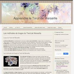 Tirage des tarots: Méthode de Tirages du Tarot de Marseille - Apprendre le Tarot de Marseille, le Tarot Divinatoire