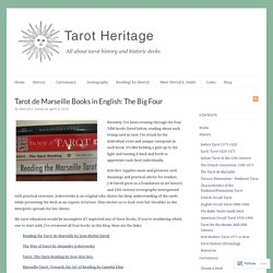 Tarot de Marseille Books in English: The Big Four