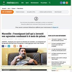 18/11/2015 Marseille 1 enseignant invente une agression