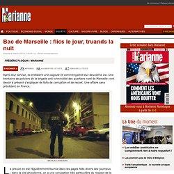 Bac de Marseille : flics le jour, truands la nuit