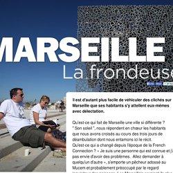 Marseille la frondeuse - Un reportage de La Voix du Nord
