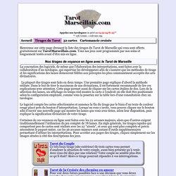 Tirages du Tarot de Marseille gratuits en ligne et immédiats avec 22 lames ou 78