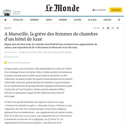 A Marseille, la grève desfemmes de chambre d'un hôtel de luxe