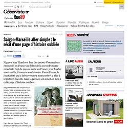 Saïgon-Marseille aller simple: le récit d'une page d'histoire oubliée