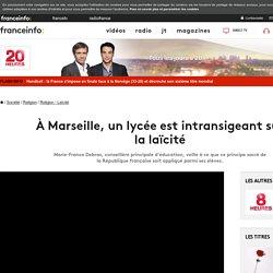 À Marseille, un lycée est intransigeant sur la laïcité