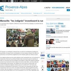"""Marseille: """"les indignés"""" investissent la rue - Social"""