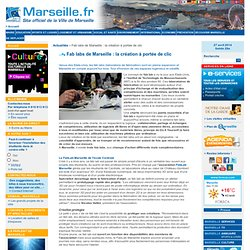 Fab labs de Marseille: la création à portée de clic