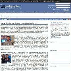 Marseille : Le numérique entre dans la classe !