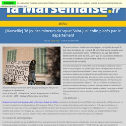 [Marseille] 38 jeunes mineurs du squat Saint-Just enfin placés par le département