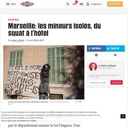 Marseille: les mineurs isolés, du squat à l'hôtel