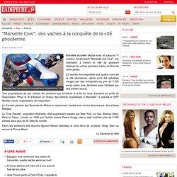 """""""Marseille Cow"""": des vaches à la conquête de la cité phocéenne - 12/06/2007"""