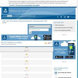 METEO MARSEILLE par Météo-France - Prévisions Météo gratuites à 15 jours sur toutes les villes de la métropole
