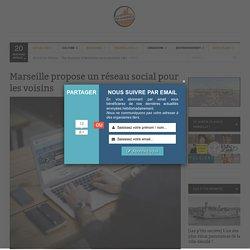 Marseille propose un réseau social pour les voisins