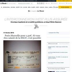 Paris-Marseille pour 1,50€. Si vous êtes salarié de la SNCF, c'est possible