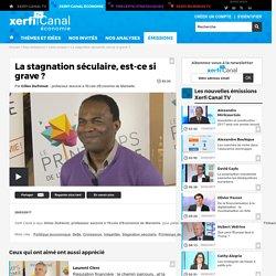Gilles Dufrénot, Ecole d'Economie de Marseille - La stagnation séculaire, est-ce si grave ?