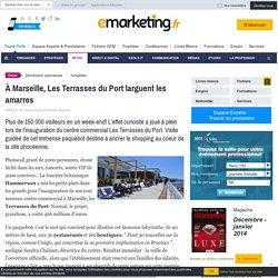 À Marseille, Les Terrasses du Port larguent les amarres