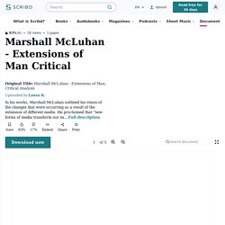 Marshall McLuhan - Extensions of Man; Critical Analysis