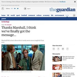 Thanks, Marshall, I think we've finally got the message... | Technology | The Observer