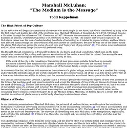 "Marshall McLuhan: ""The Medium is the Message"""