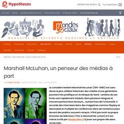 Marshall McLuhan, un penseur des médias à part