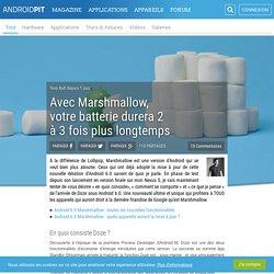 Avec Marshmallow, votre batterie durera 2 à 3 fois plus longtemps
