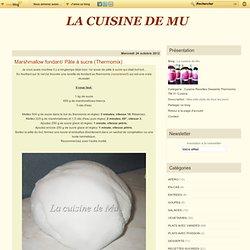 Marshmallow fondant/ Pâte à sucre
