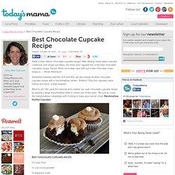 Best Chocolate Cupcakes - TodaysMama TodaysMama