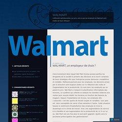 WAL-MART, un employeur de choix ?