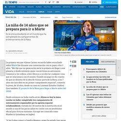 Marte: la niña de 14 años que se prepara para ir al planeta rojo - Ciencia