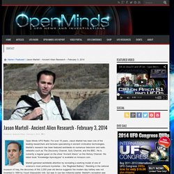 Jason Martell – Ancient Alien Research – February 3, 2014