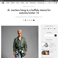 dr. martens hang in a buffalo stance for autumn/winter 15