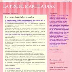 LA PROFE MARTHA DIAZ: Importancia de la letra cursiva