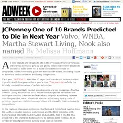 Martha Stewart Living, JCPenney, Volvo, WNBA, Nook, Make List of 10 Brands That Will Die by 2014