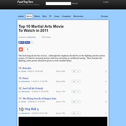 Top 10 Martial Arts Movie To Watch in 2011