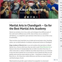 Mixed Martial Arts in Chandigarh – Go for the Best Martial Arts Academy
