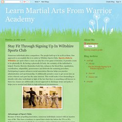 Learn Martial Arts From Warrior Academy : Stay Fit Through Signing Up In Wiltshire Sports Club