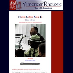 Martin Luther King I Have a Dream Speech - American Rhetoric