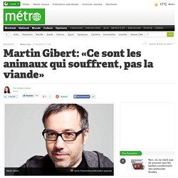 Martin Gibert: «Ce sont les animaux qui souffrent, pas la viande»