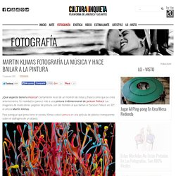 Martin Klimas fotografía la música y hace bailar a la pintura