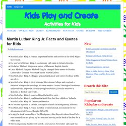 Martin Luther King Jr. Facts and Quotes for Kids
