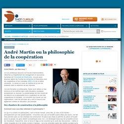 André Martin ou la philosophie de la coopération