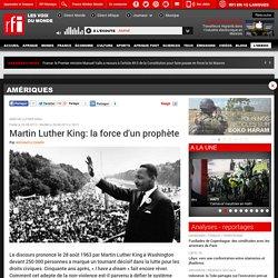 Martin Luther King: la force d'un prophète - Amériques