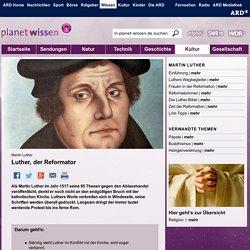 Martin Luther: Luther, der Reformator - Religion - Kultur
