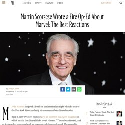 Martin Scorsese Wrote a Fire Op-Ed About Marvel: The Best Reactions