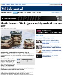 Martin Sommer: 'We krijgen te weinig overheid voor ons geld' - Martin Sommer