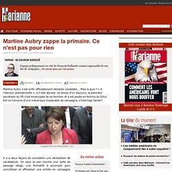 Martine Aubry zappe la primaire. Ce n'est pas pour rien