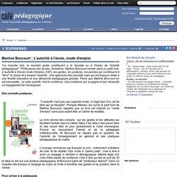 Martine Boncourt : L'autorité à l'école, mode d'emploi