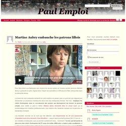 Martine Aubry embauche les patrons lillois sur Paul Emploi